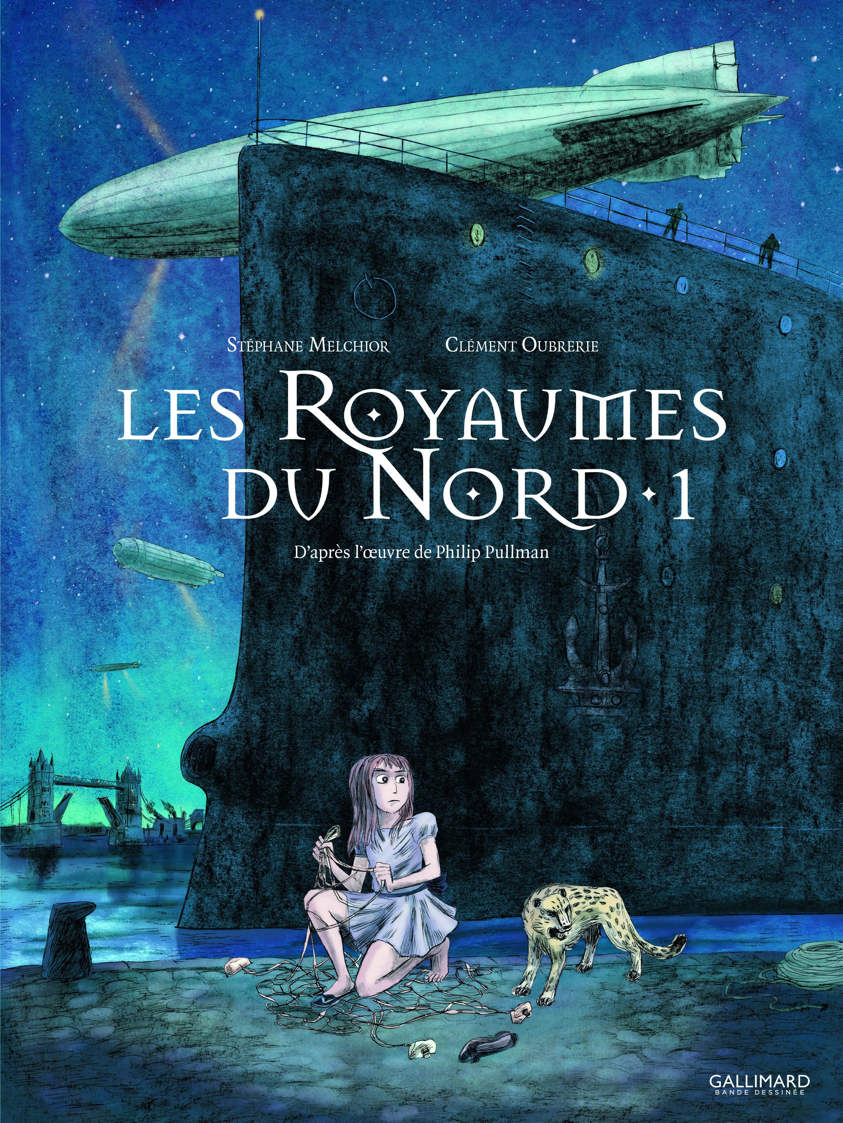A LA CROISEE DES MONDES : LES ROYAUMES DU NORD (TOME 1)