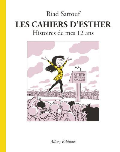 LES CAHIERS D'ESTHER - TOME 3 HISTOIRES DE MES 12 ANS - VOL03