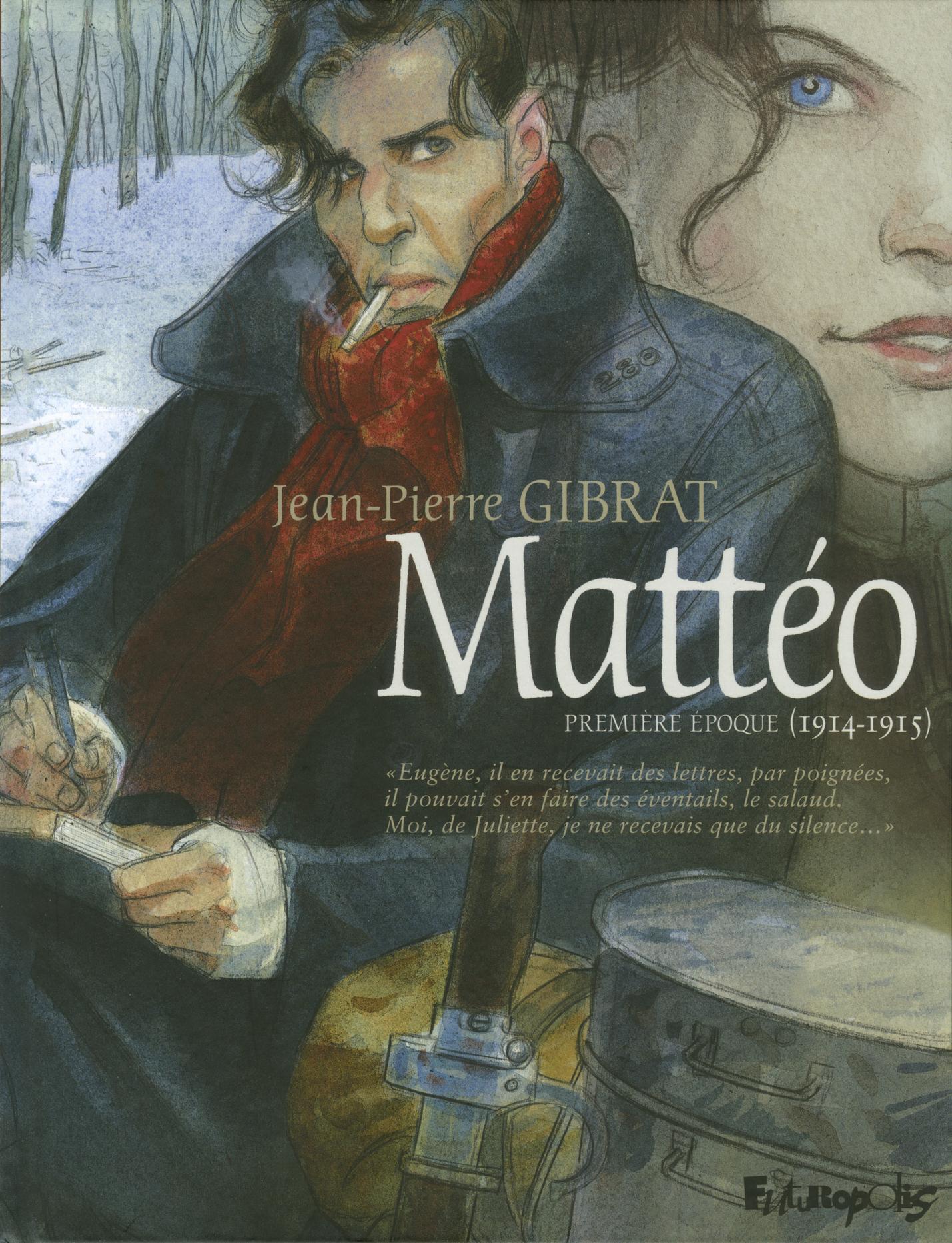 MATTEO (TOME 1-PREMIERE EPOQUE (1914-1915))