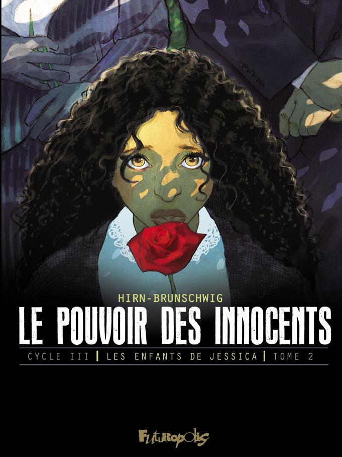 LE POUVOIR DES INNOCENTS, CYCLE III (TOME 2-JOURS DE DEUIL) - LES ENFANTS DE JESSICA