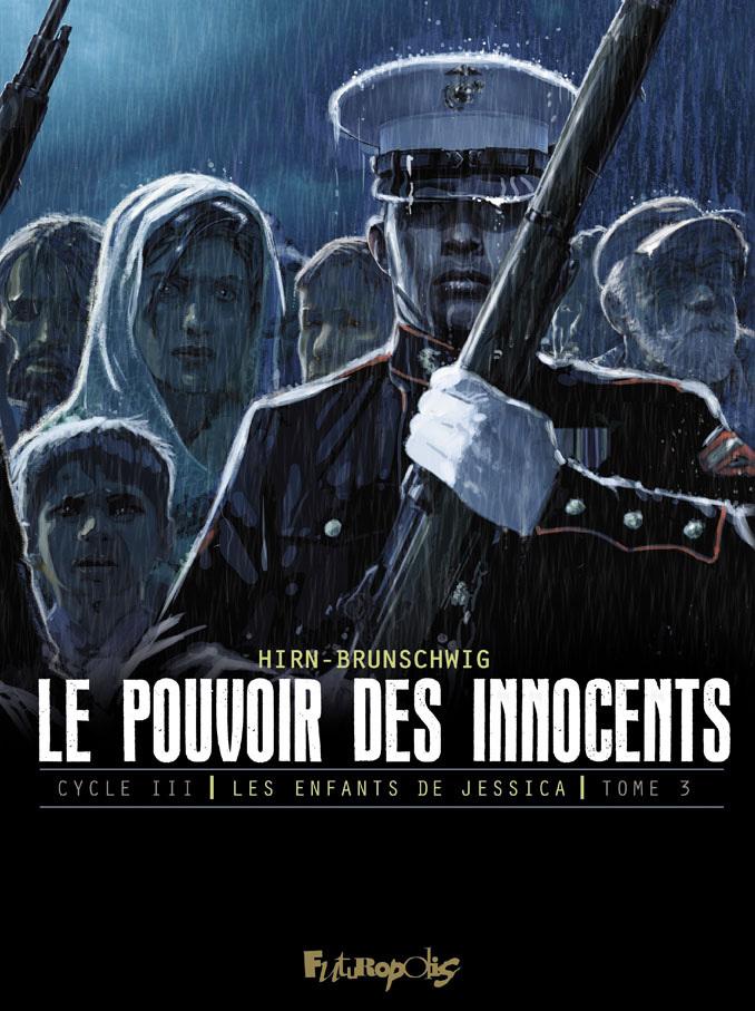 LE POUVOIR DES INNOCENTS, CYCLE III (TOME 3) - LES ENFANTS DE JESSICA