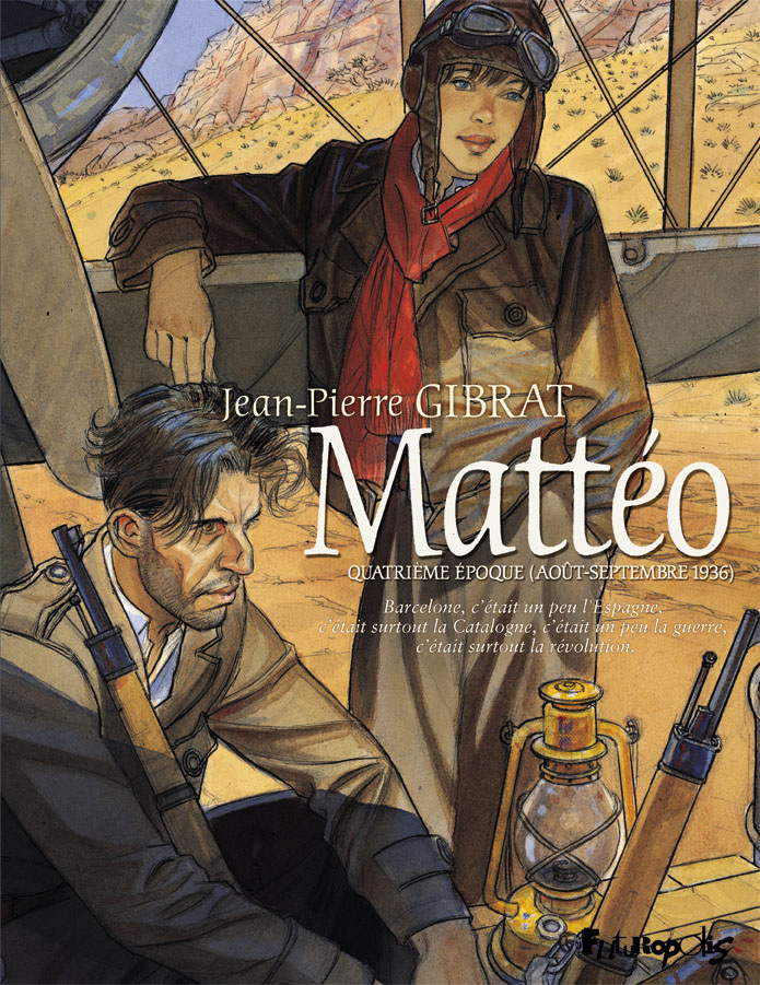 MATTEO (TOME 4-QUATRIEME EPOQUE (AOUT-SEPTEMBRE 1936))