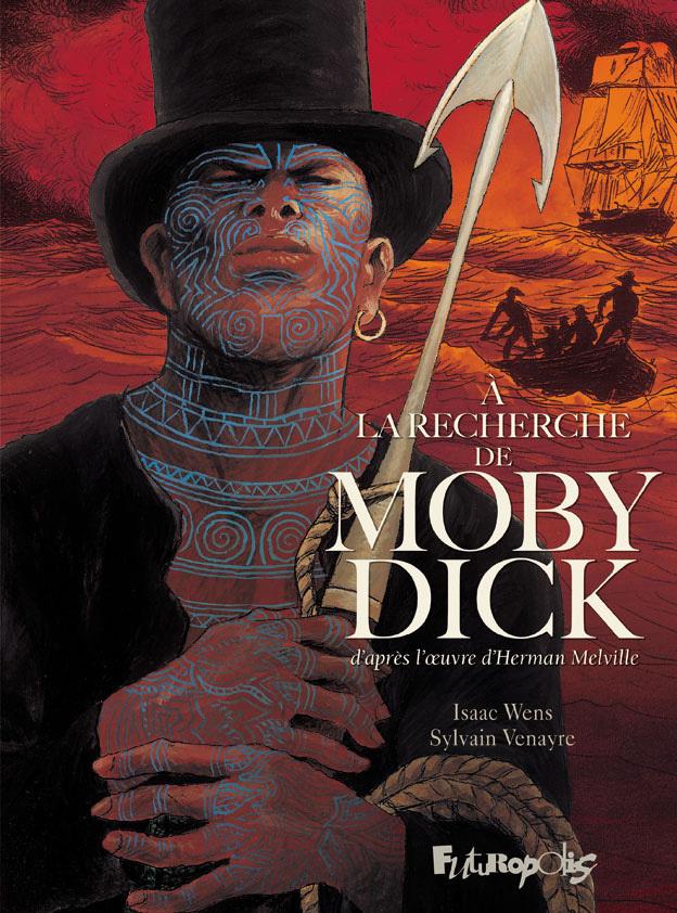 A LA RECHERCHE DE MOBY DICK