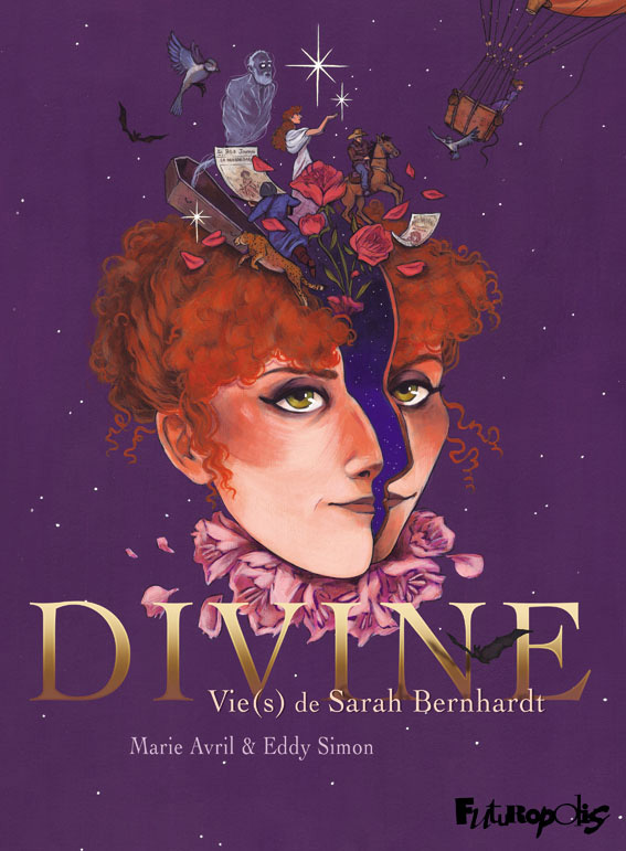 DIVINE - VIE(S) DE SARAH BERNHARDT