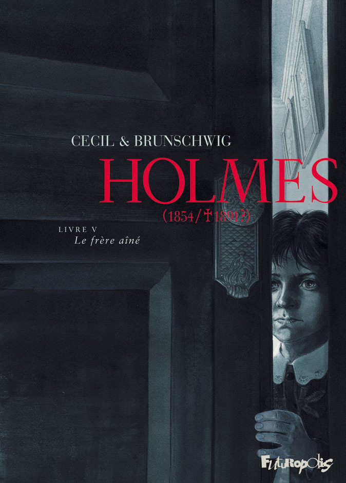 HOLMES (TOME 5-LE FRERE AINE) - (1854/  1891 ?)