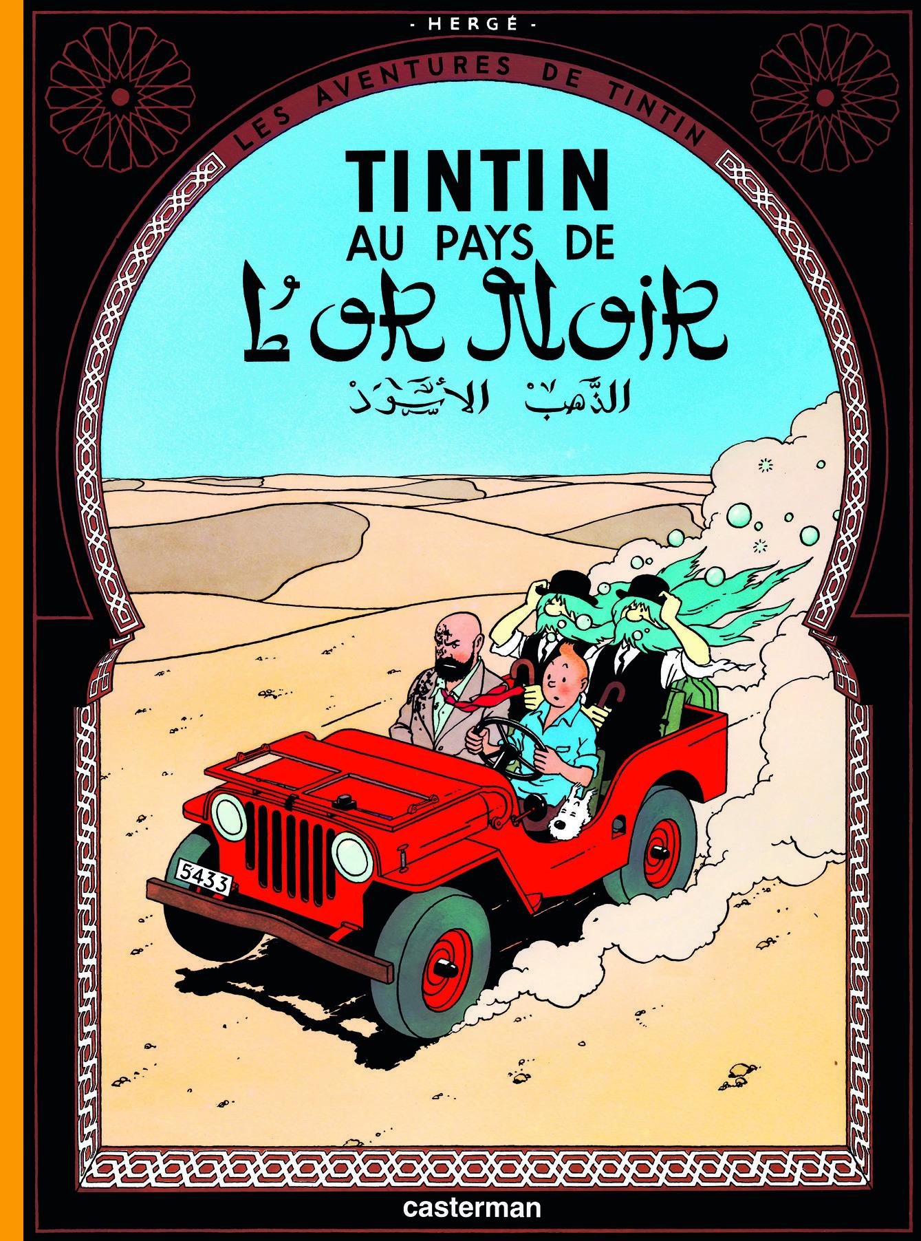 TINTIN - T15 - TINTIN AU PAYS DE L'OR NOIR