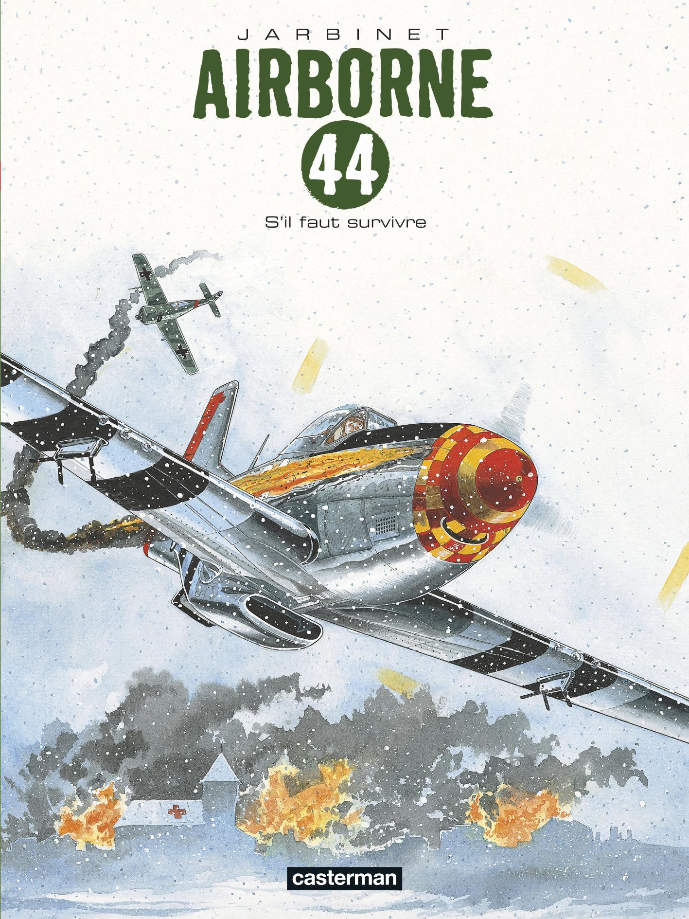 AIRBORNE 44 - T05 - S'IL FAUT SURVIVRE