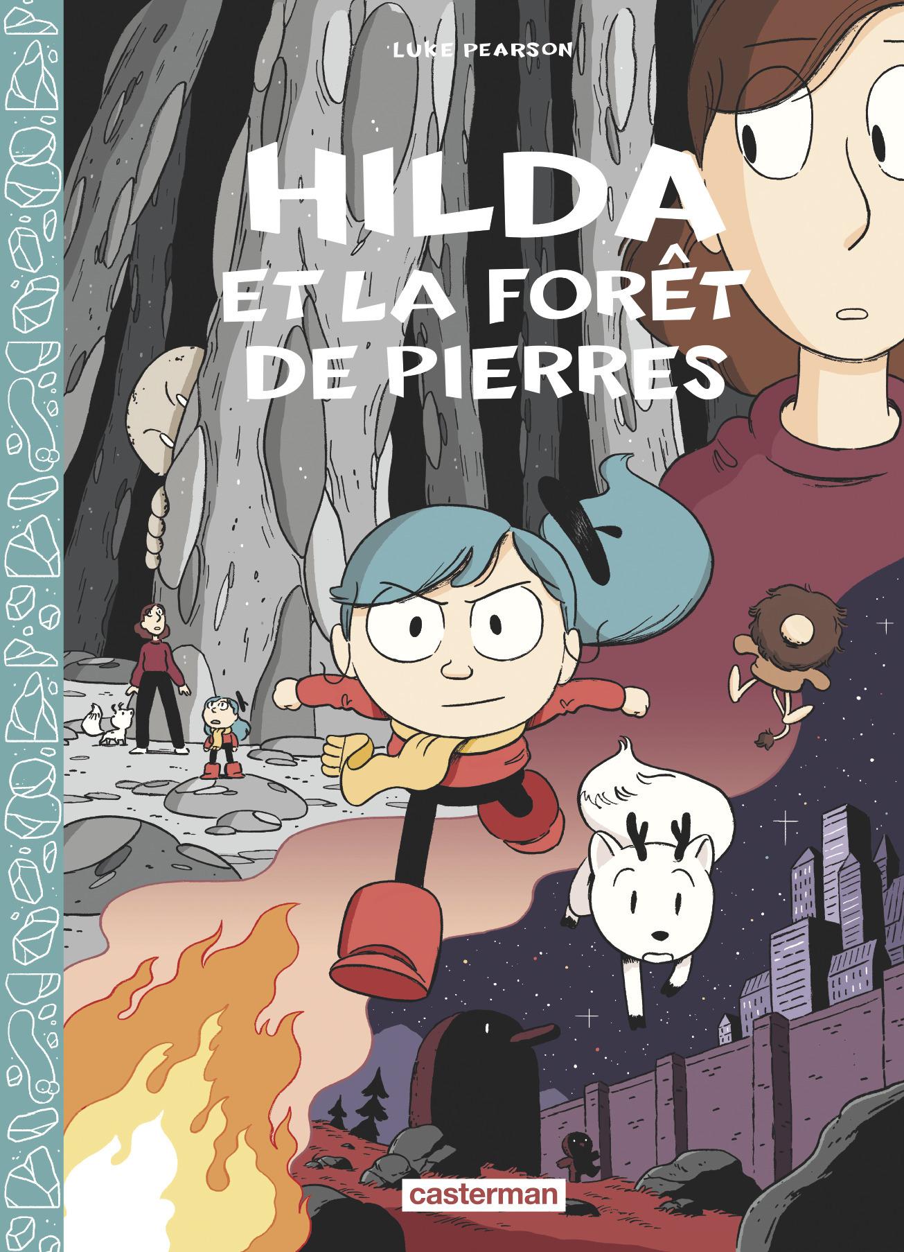 HILDA - T05 - HILDA ET LA FORET DE PIERRES