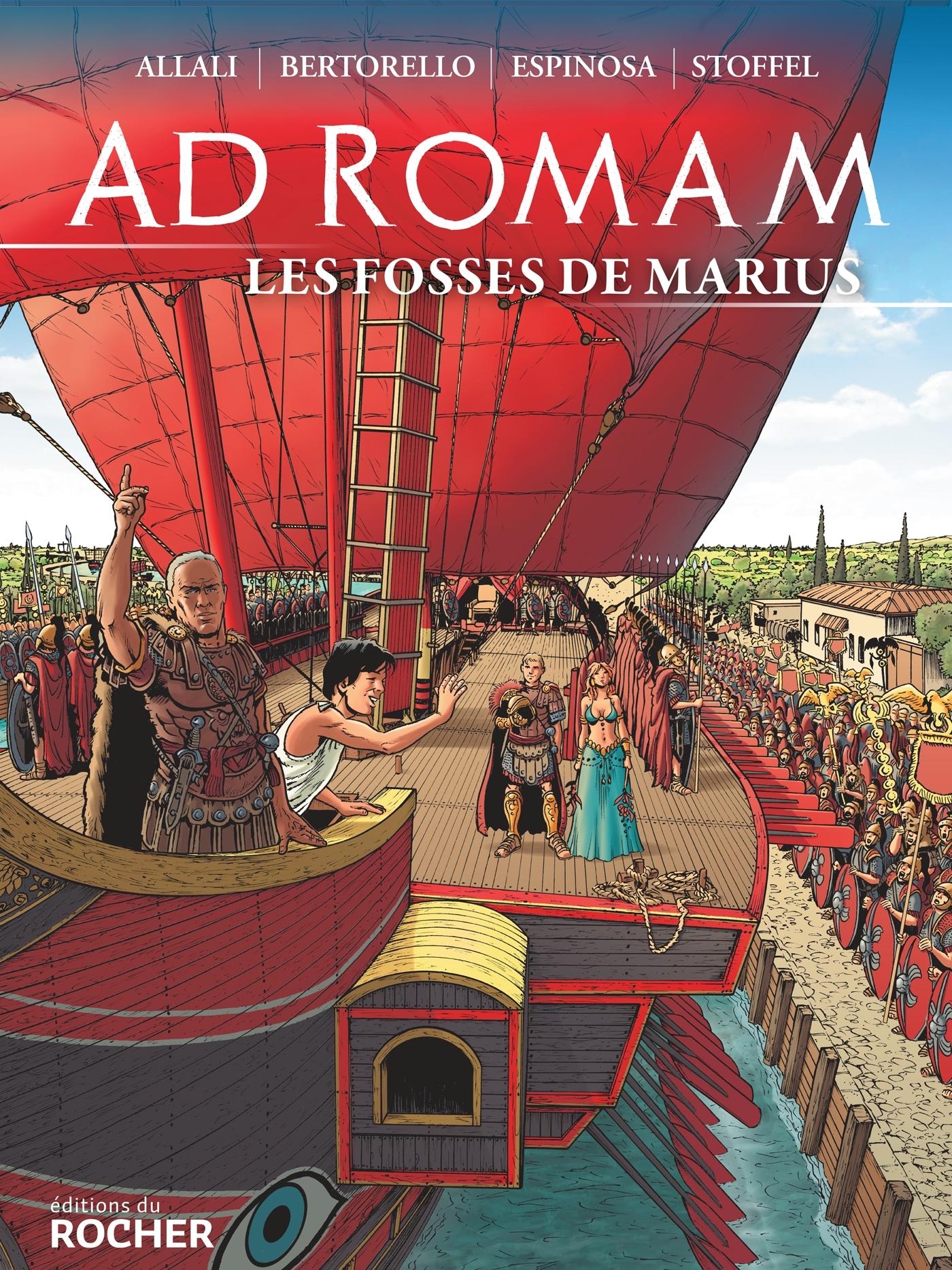 AD ROMAM : LES FOSSES DE MARIUS