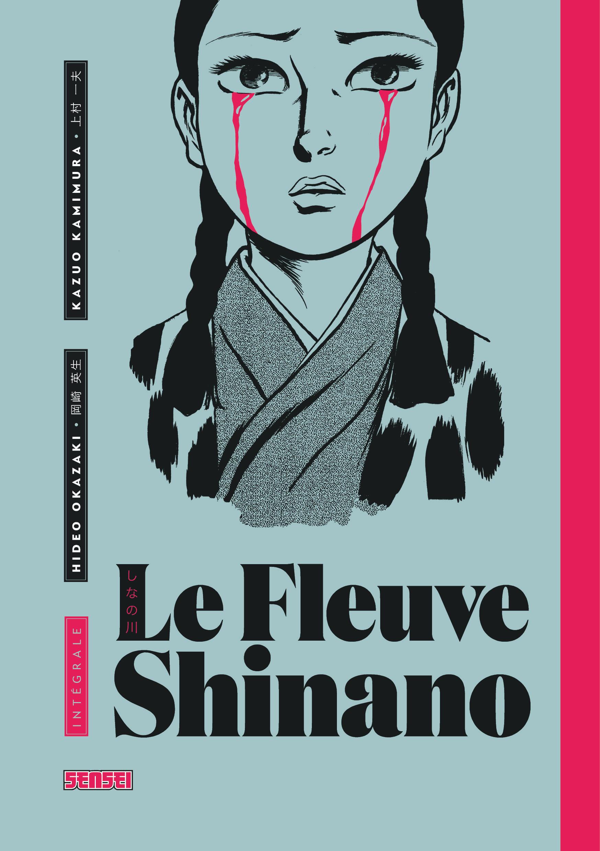 LE FLEUVE SHINANO INTEGRALE, TOME 1