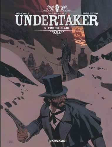 UNDERTAKER - TOME 5 - L'INDIEN BLANC