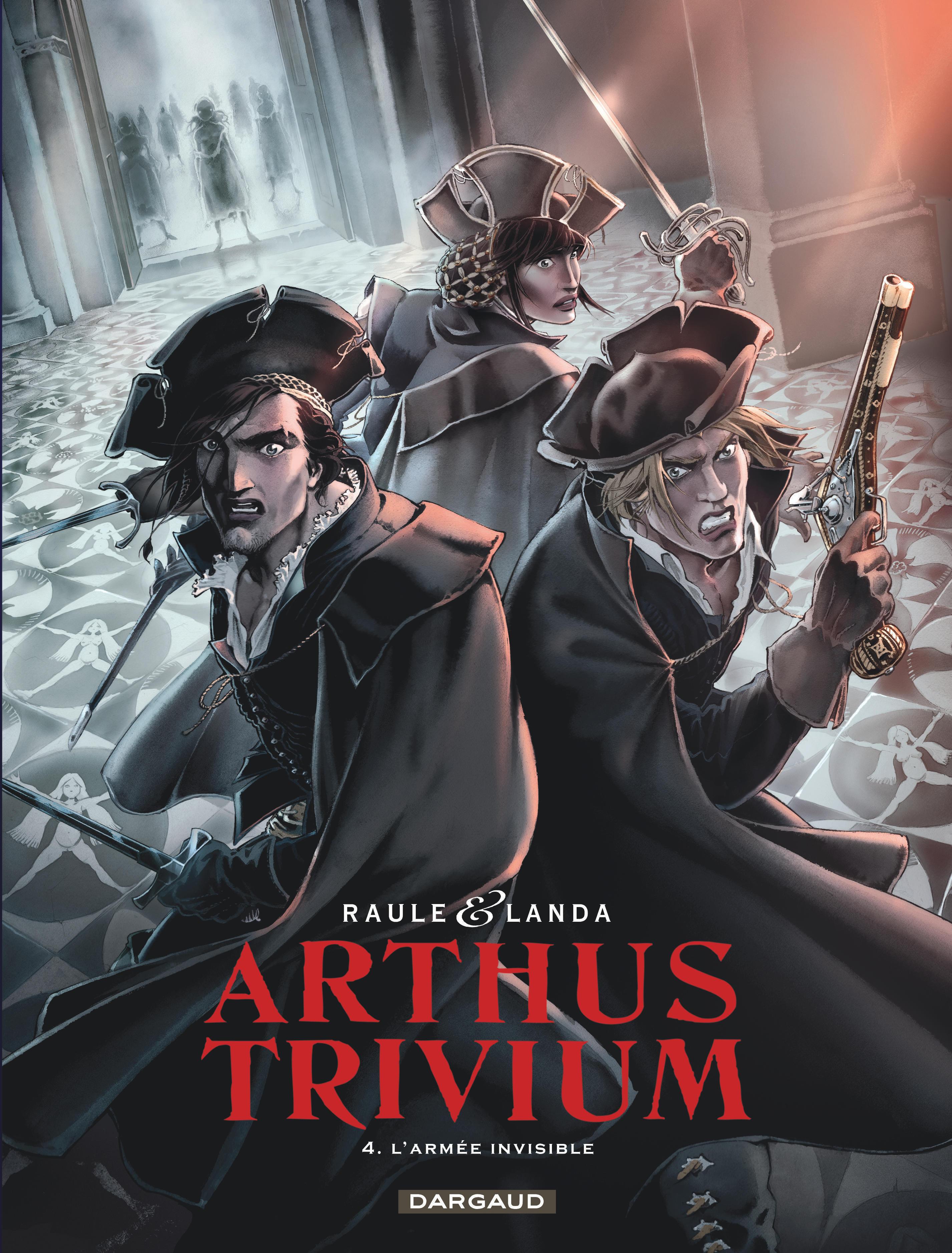ARTHUS TRIVIUM - TOME 4 - ARMEE INVISIBLE (L')