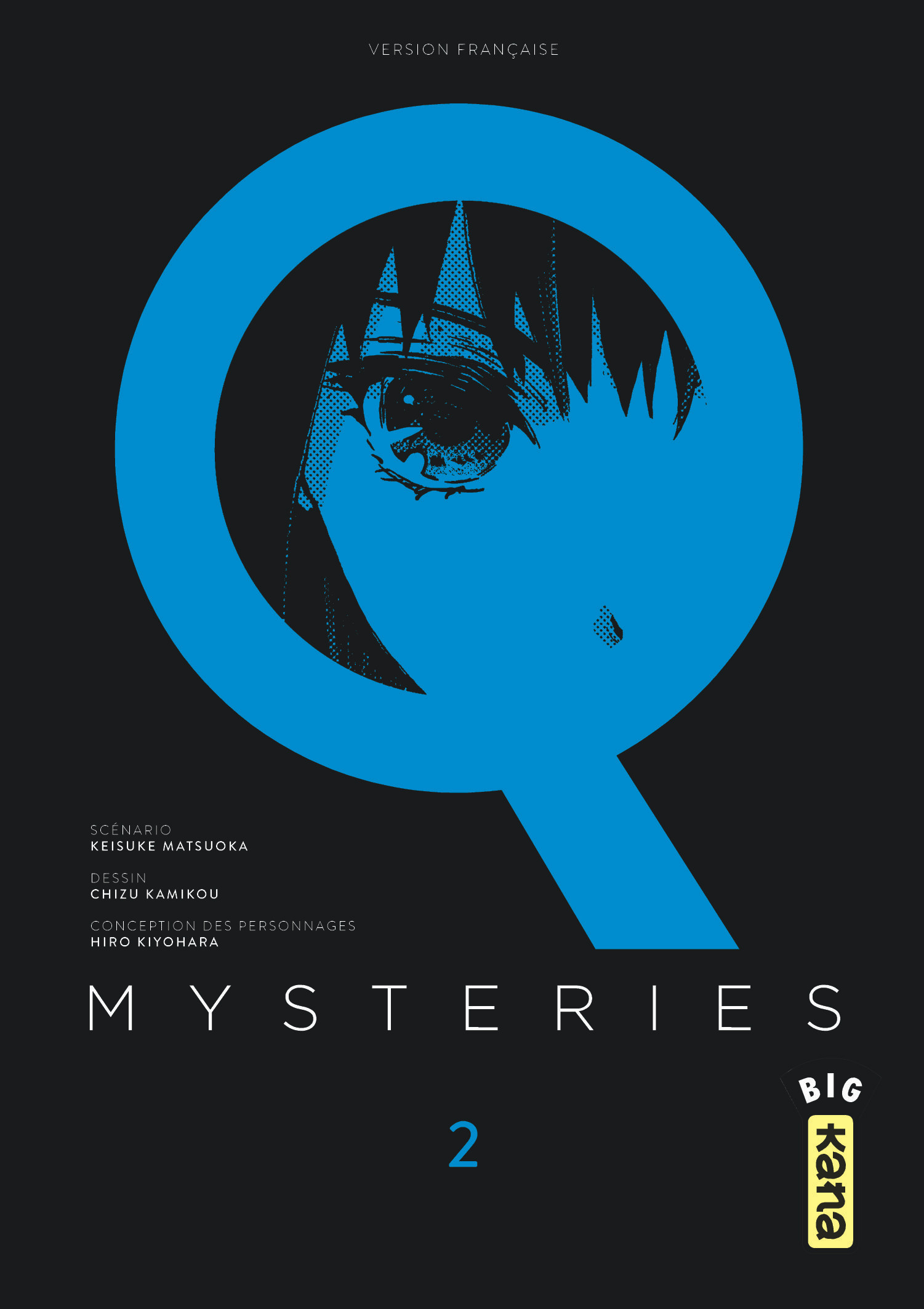 Q MYSTERIES - TOME 2