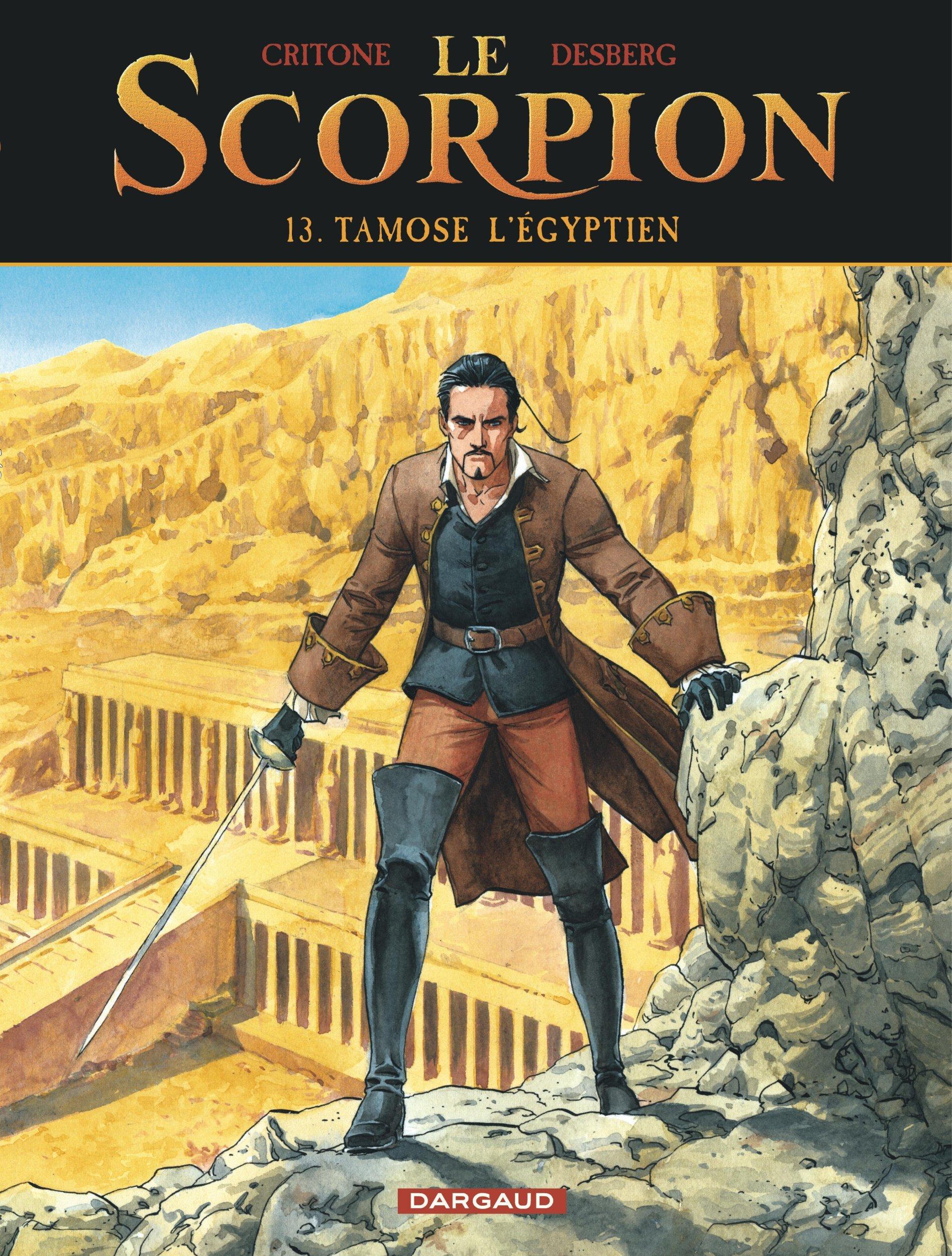 LE SCORPION - TOME 13 - TAMOSE L EGYPTIEN