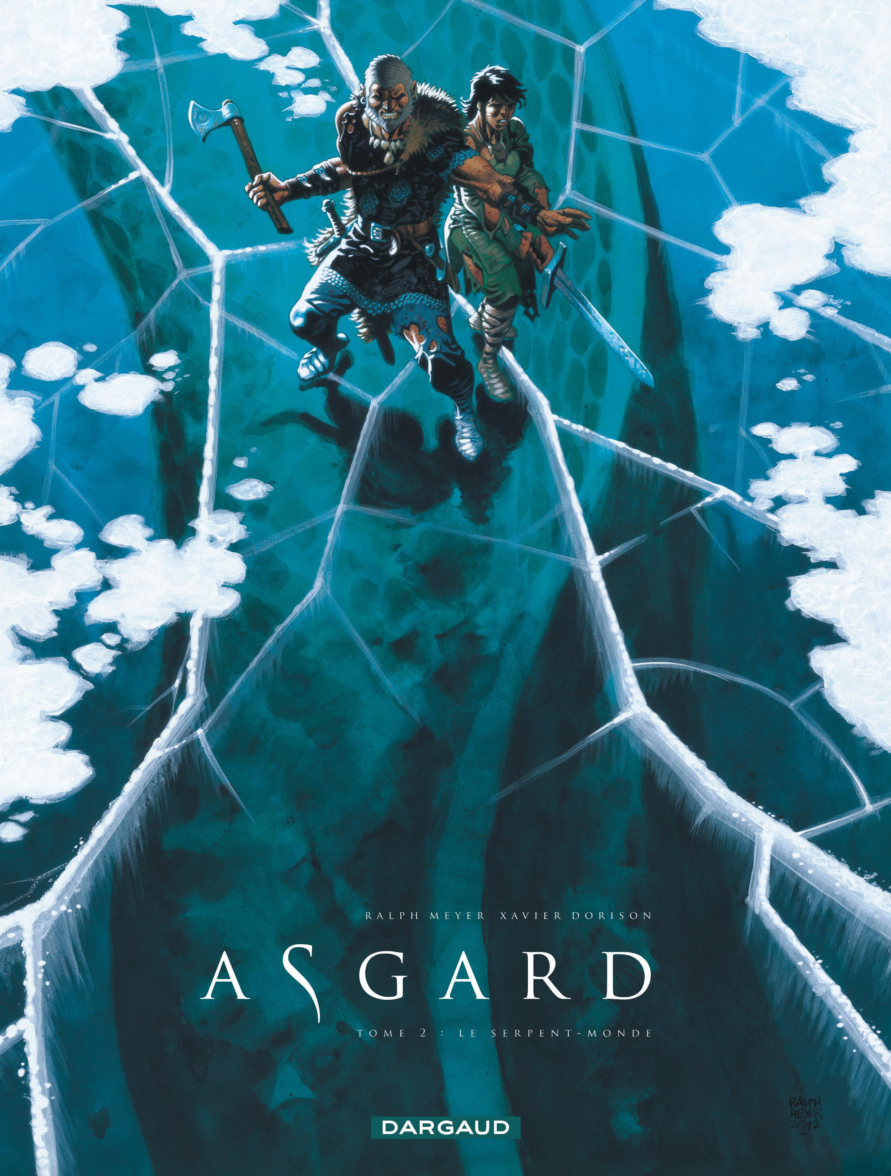 ASGARD PIED DE FER - ASGARD - TOME 2 - LE SERPENT-MONDE