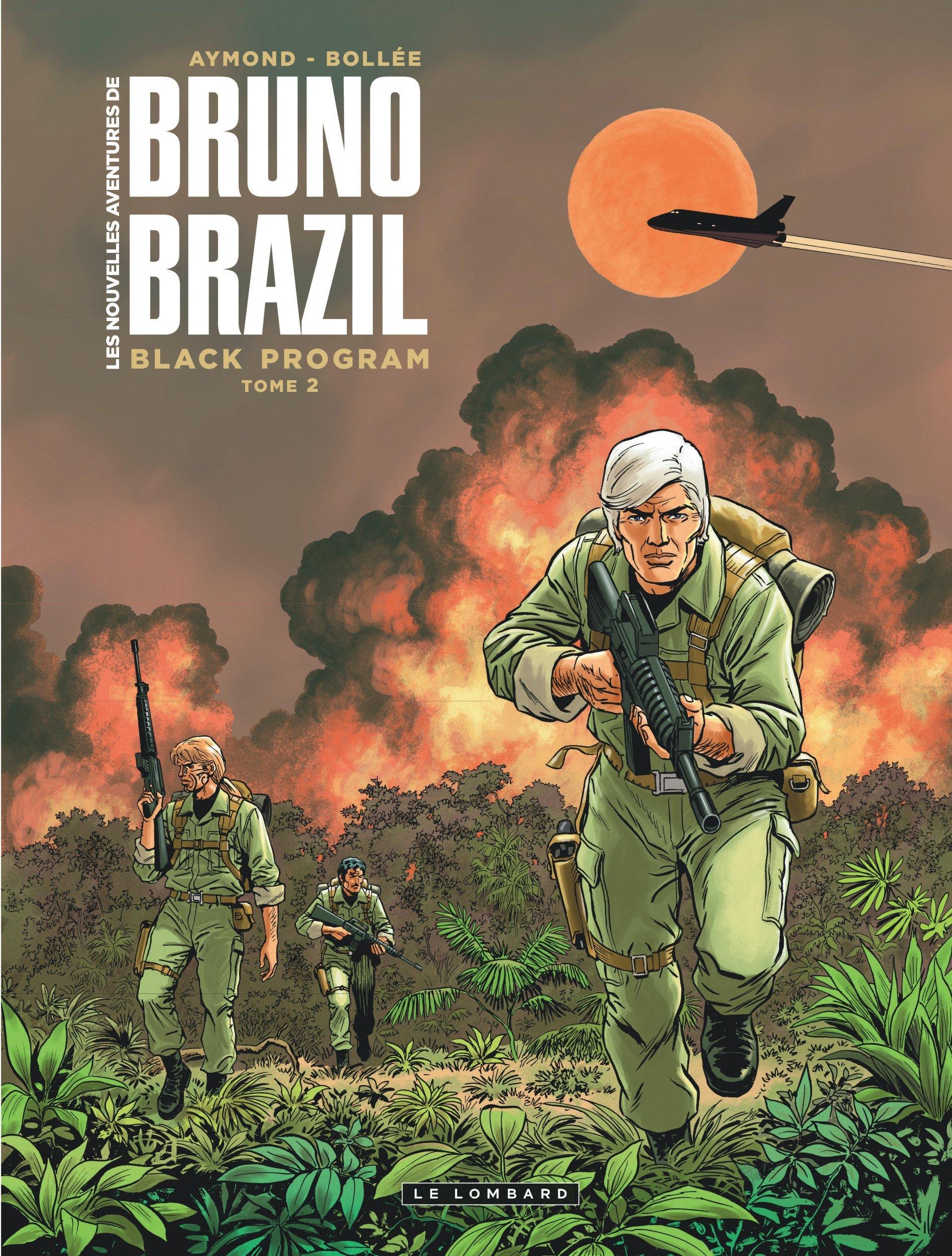 LES NOUVELLES AVENTURES DE BRUNO BRAZIL - TOME 2 - BLACK PROGRAM 2