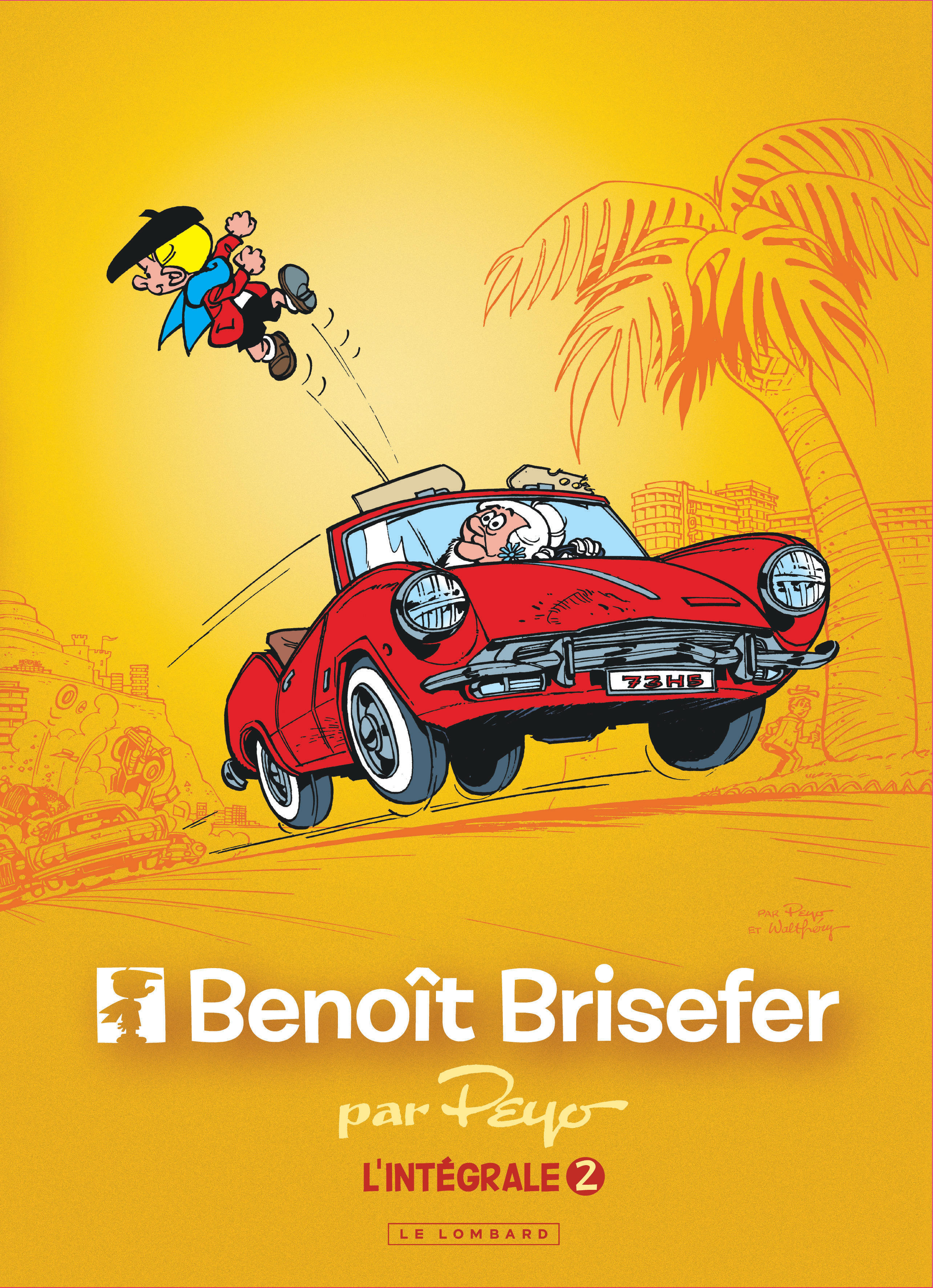 INTEGRALE BENOIT BRISEFER - TOME 2 - INTEGRALE BENOIT BRISEFER 2