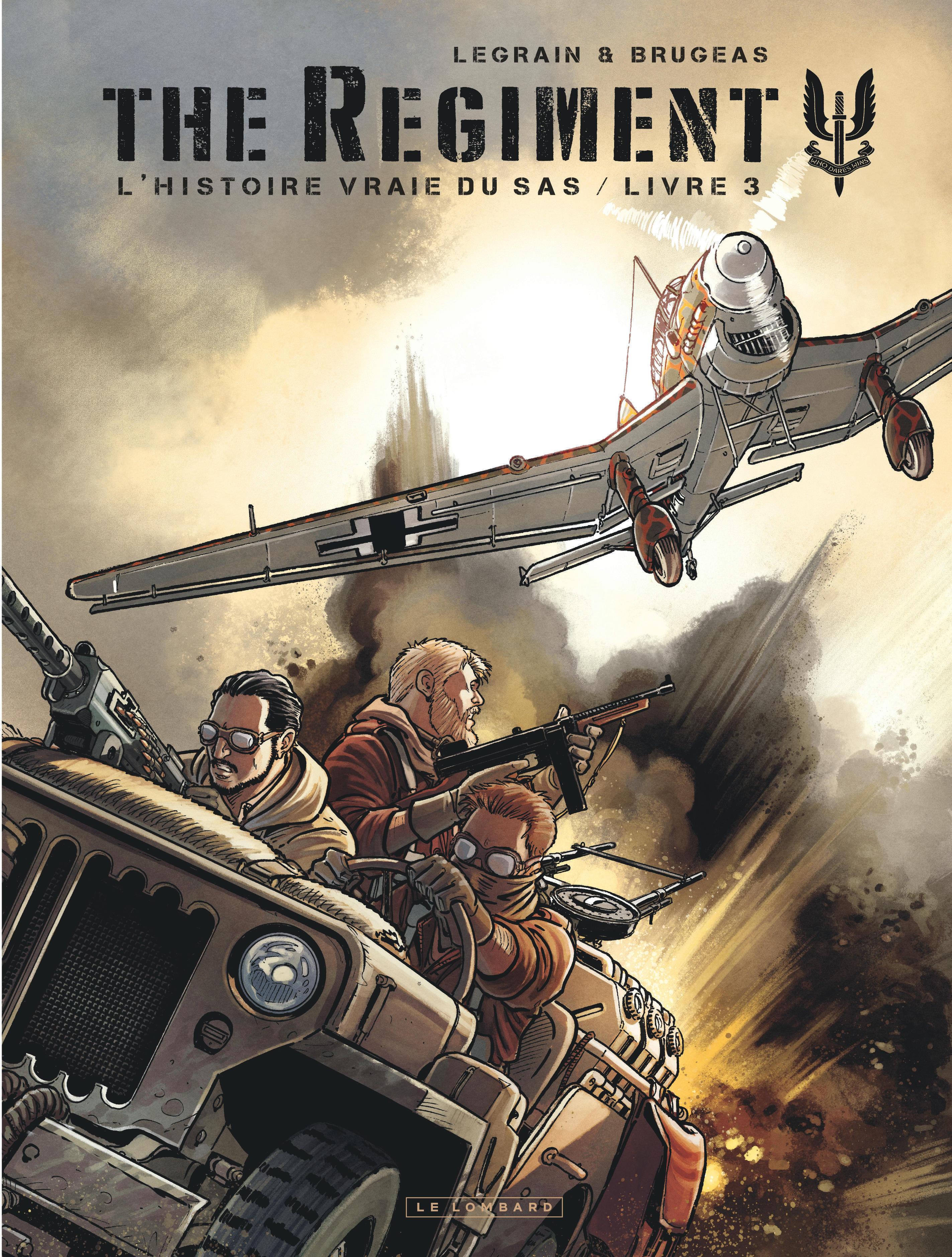 THE REGIMENT-HISTOIRE VRAIE SA - THE REGIMENT - L'HISTOIRE VRAIE DU SAS - TOME 3 - LIVRE 3