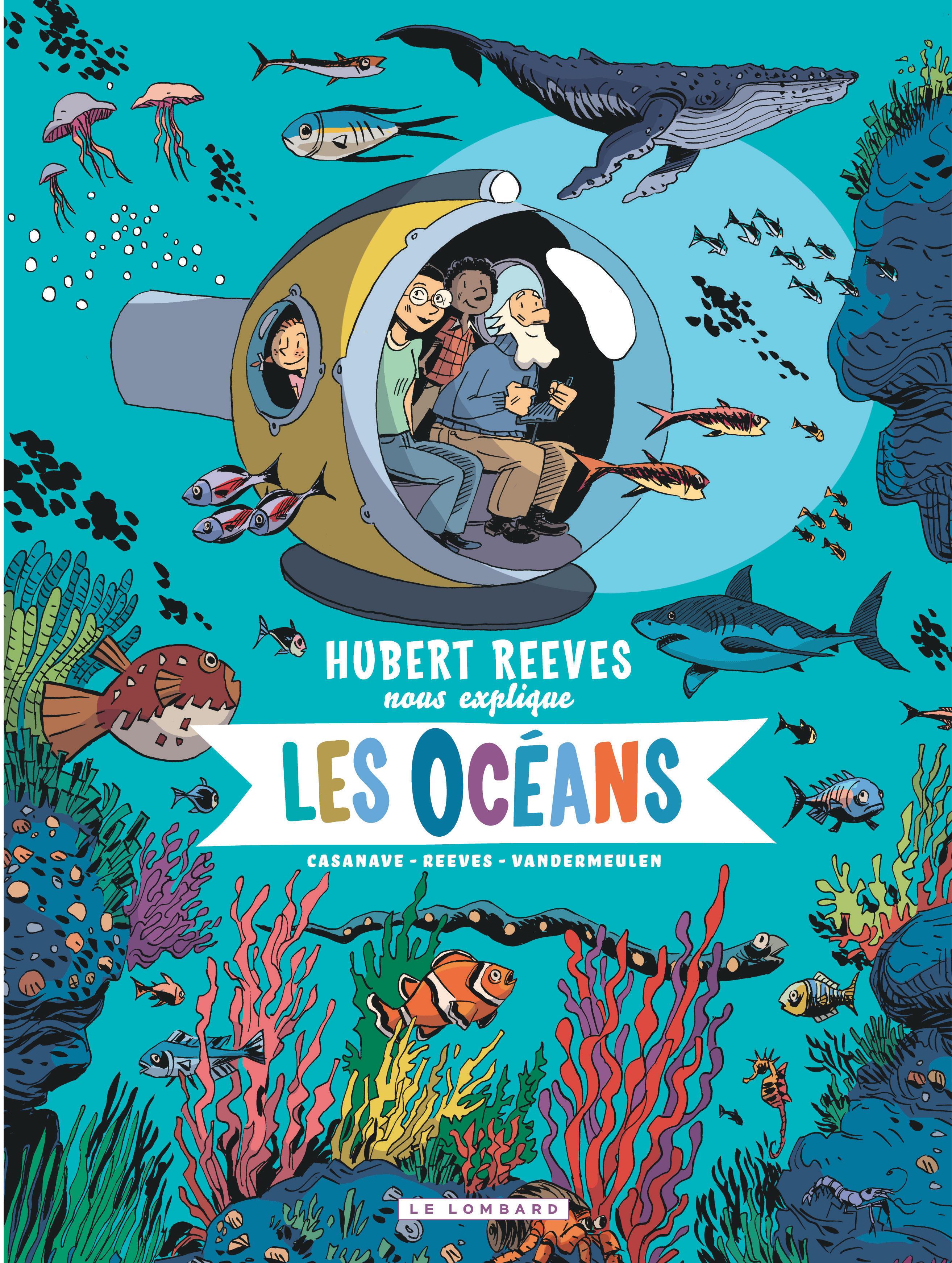 HUBERT REEVES EXPLIQUE ENFANTS - HUBERT REEVES NOUS EXPLIQUE - TOME 3 - LES OCEANS