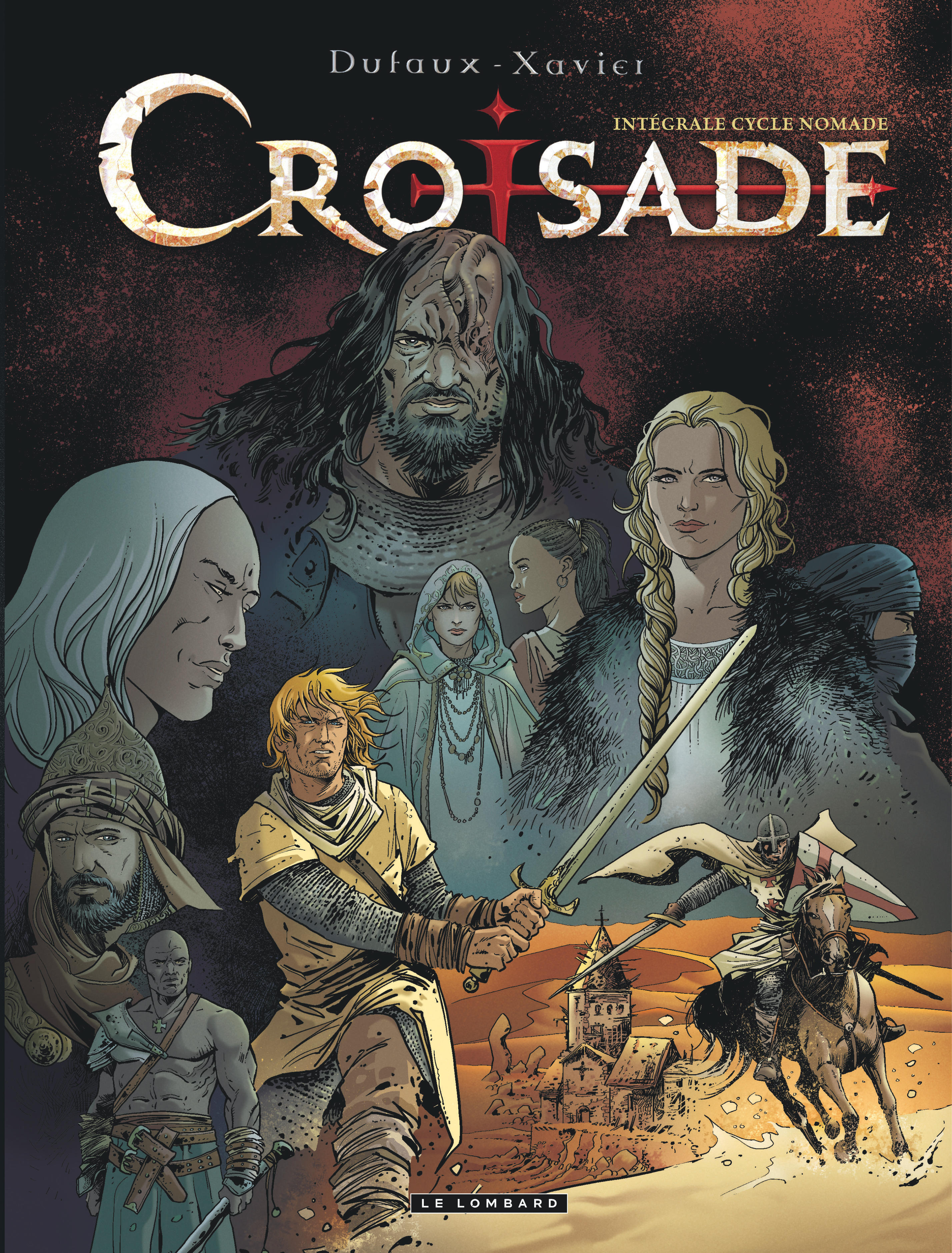 CROISADE (INTEGRALE) - INTEGRALE CROISADE - TOME 2 - INTEGRALE CROISADE - CYCLE NOMADE