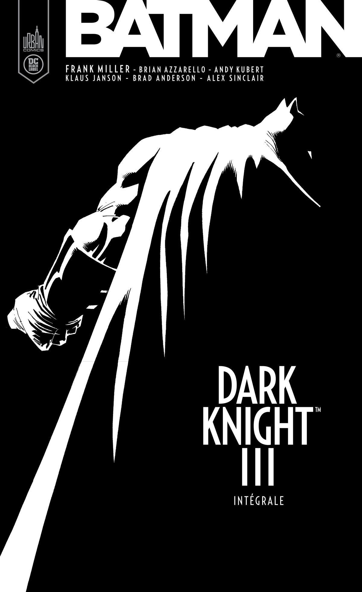 BATMAN - DARK KNIGHT III INTEGRALE - DC BLACK LABEL