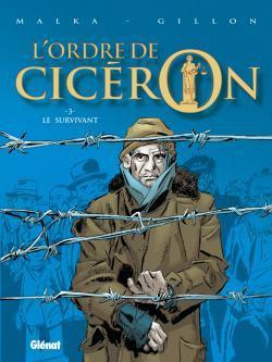 L'ORDRE DE CICERON - TOME 03 - LE SURVIVANT