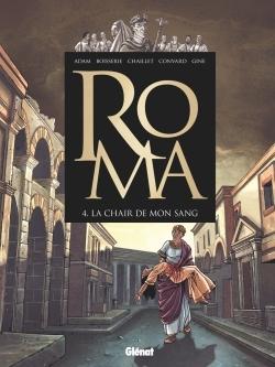 ROMA - TOME 04 - LA CHAIR DE MON SANG
