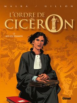 L'ORDRE DE CICERON - TOME 02 - MIS EN EXAMEN