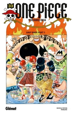 ONE PIECE - EDITION ORIGINALE - TOME 33 - DAVY BACK FIGHT !!