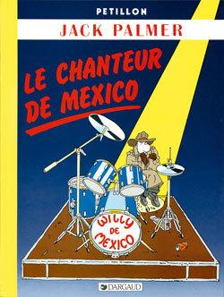 JACK PALMER - LE CHANTEUR DE MEXICO