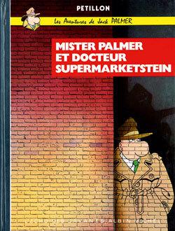JACK PALMER - MISTER PALMER ET LE DOCTEUR SUPERMARKETSTEIN