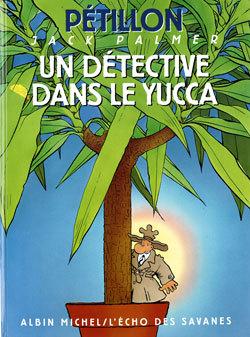 JACK PALMER - UN DETECTIVE DANS LE YUCCA