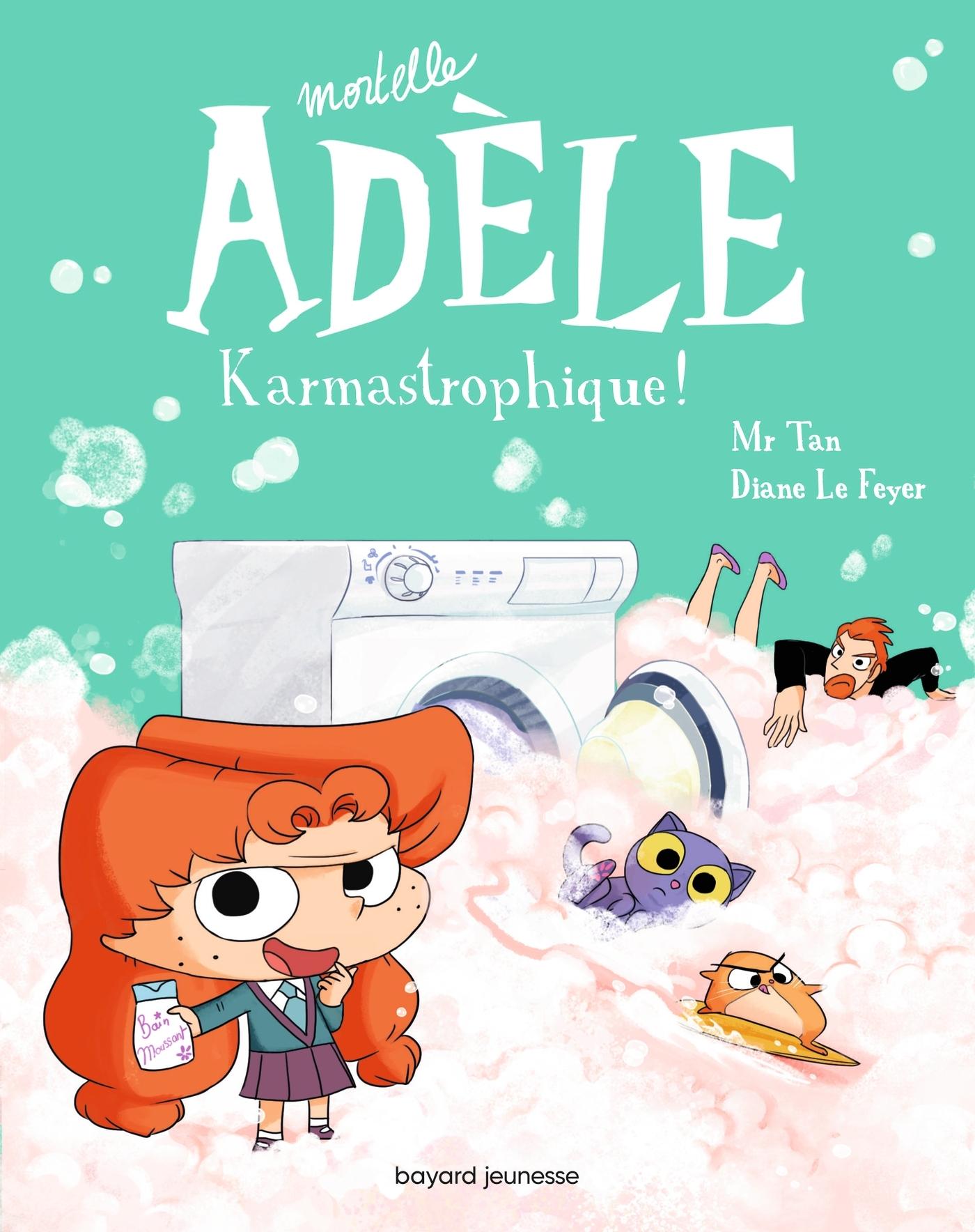 MORTELLE ADELE, TOME 17 - KARMASTROPHIQUE