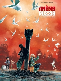 AMERE RUSSIE - VOLUME 2 - LES COLOMBES DE GROZNY