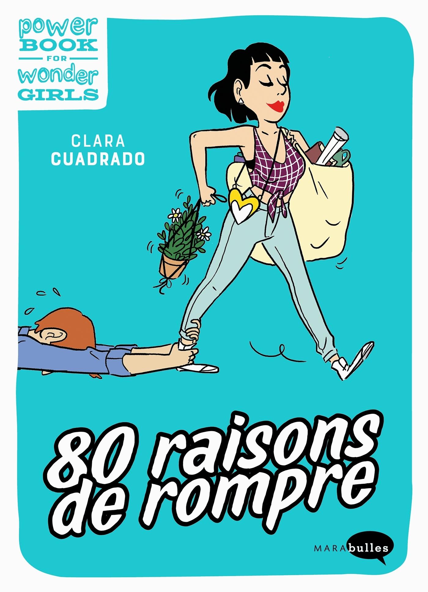80 RAISONS DE ROMPRE