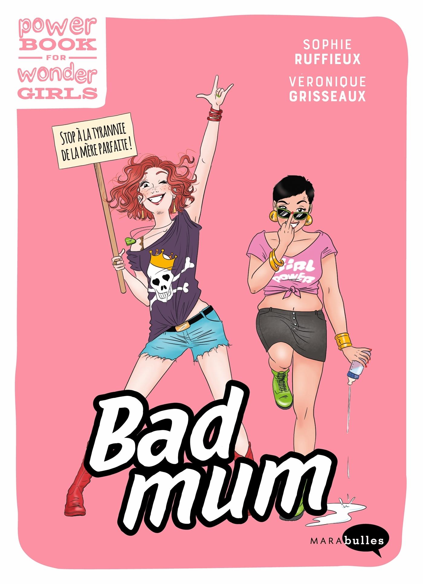 BAD MUM & FIERE DE L'ETRE !