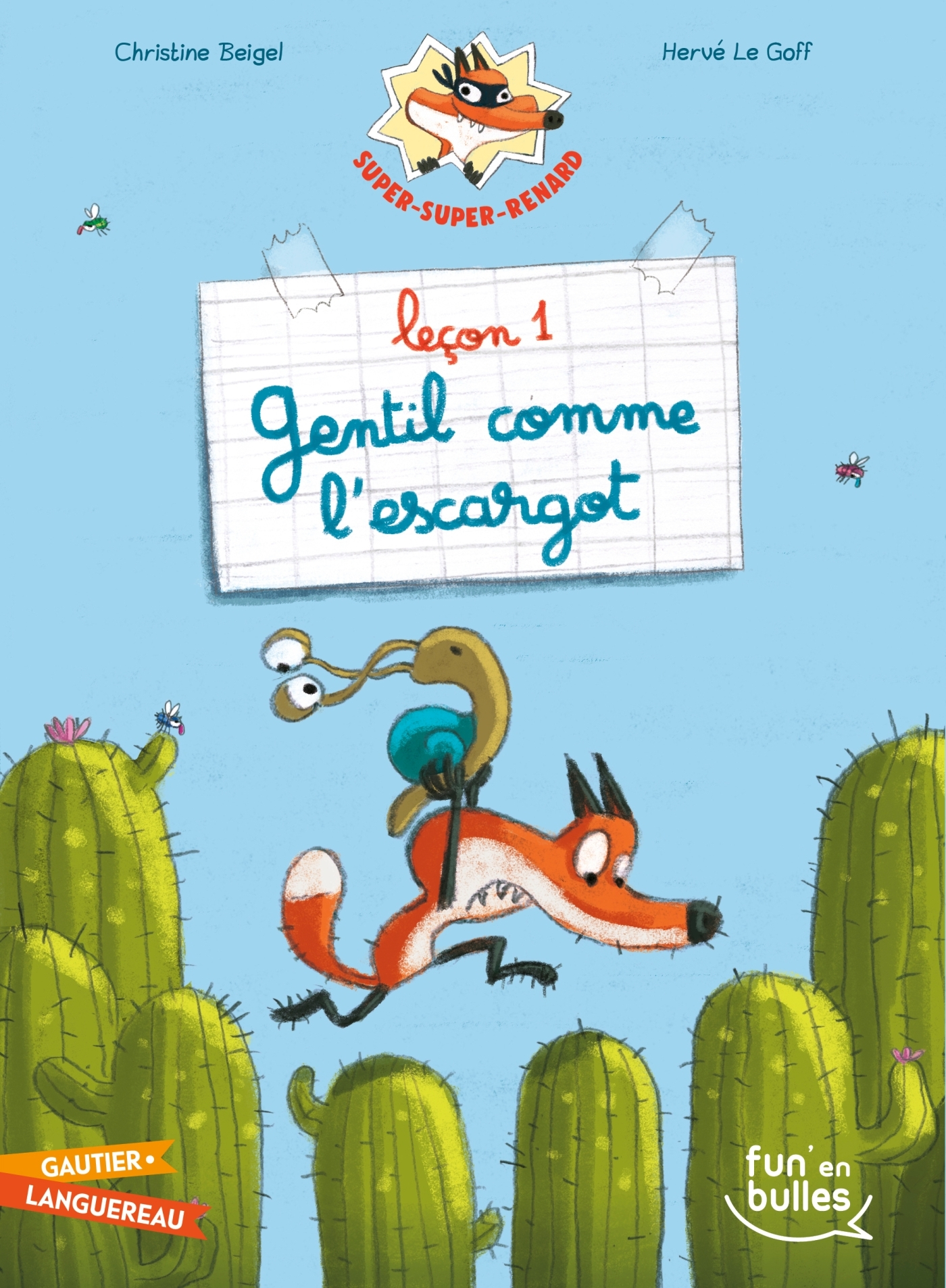 SUPER-SUPER-RENARD - LECON 1 - GENTIL COMME L'ESCARGOT