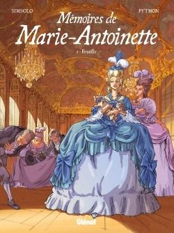 MEMOIRES DE MARIE-ANTOINETTE - TOME 01 - VERSAILLES