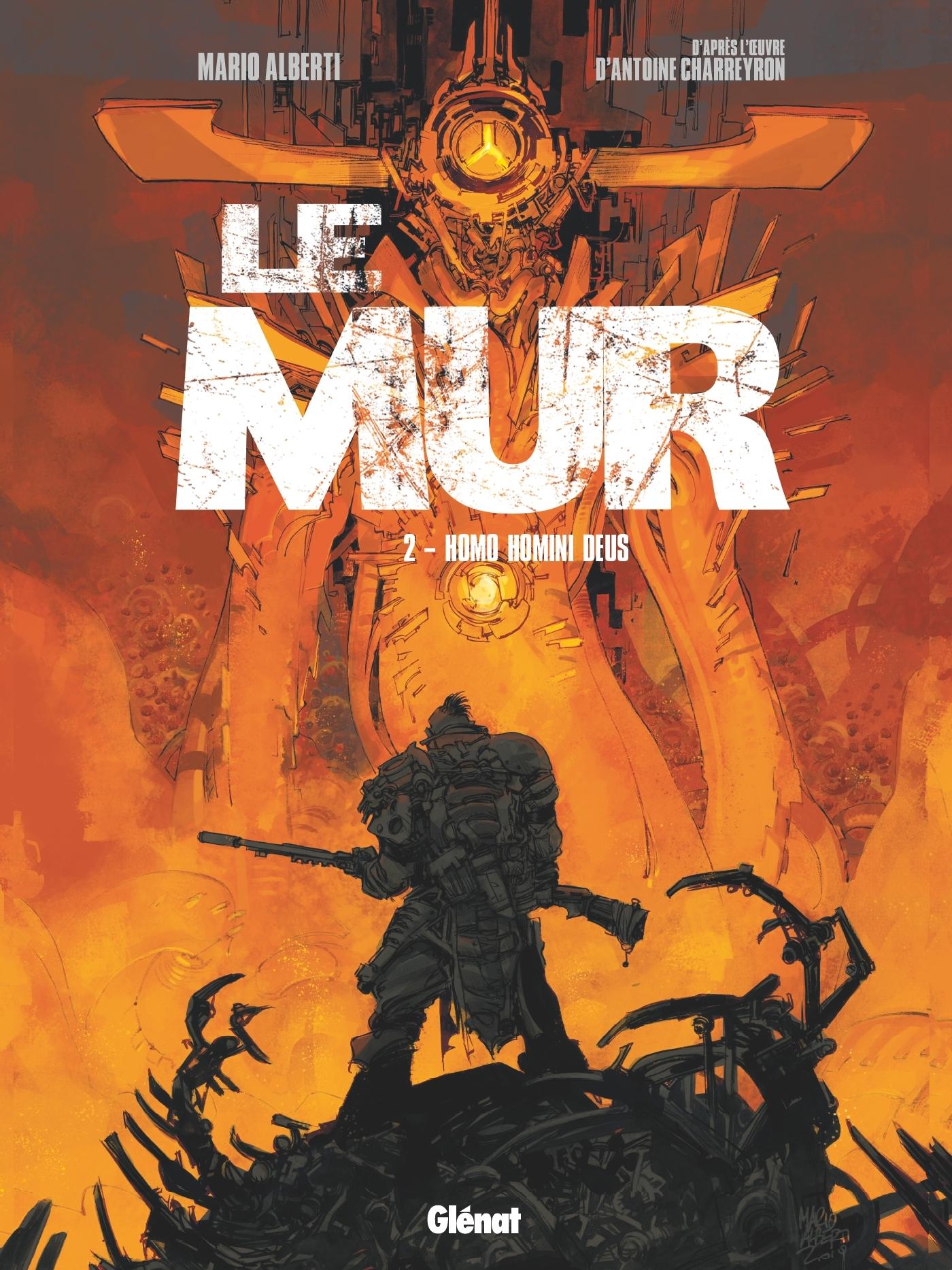 LE MUR - TOME 02 - HOMO HOMINI DEUS