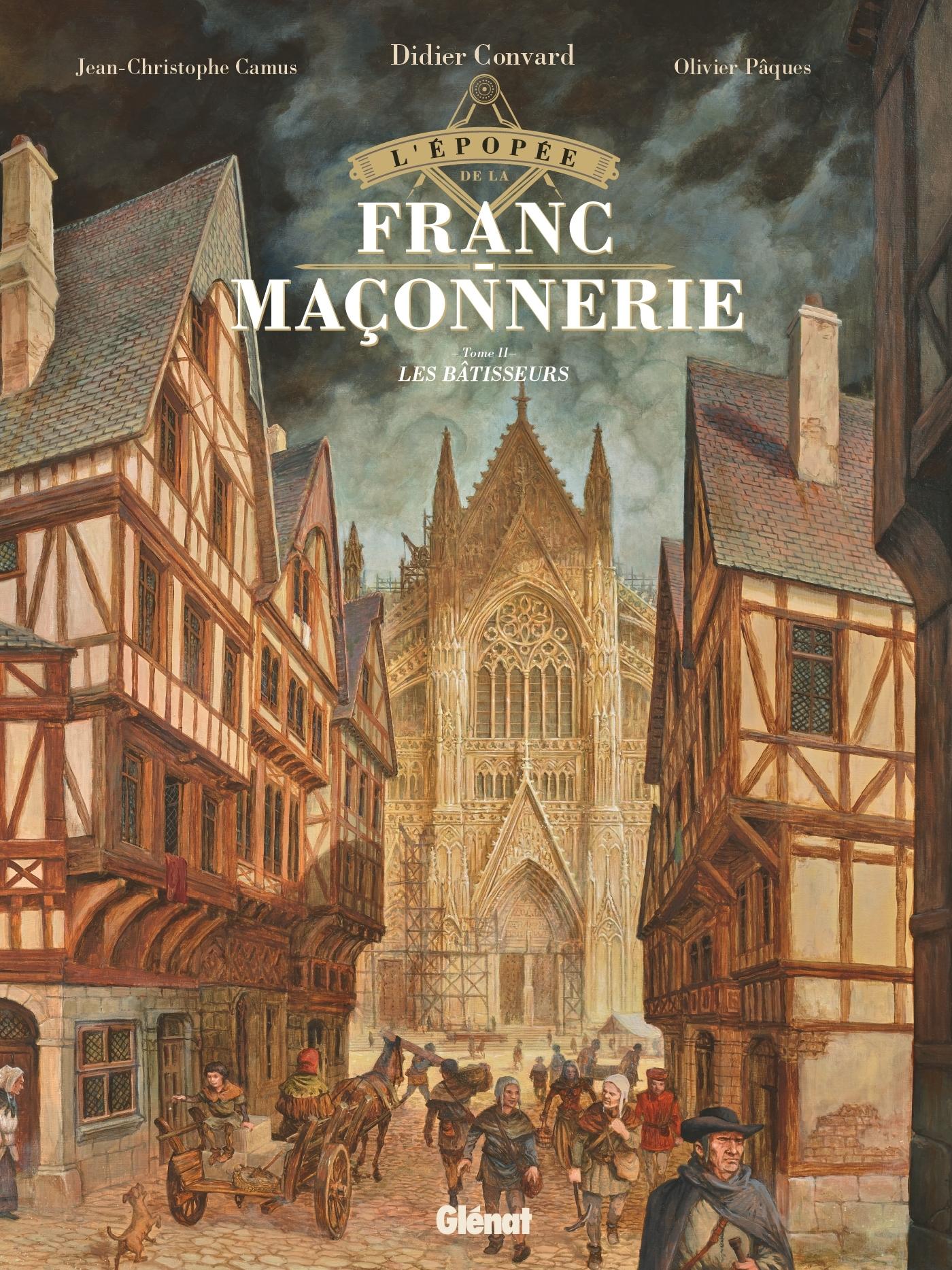 L'EPOPEE DE LA FRANC-MACONNERIE - TOME 02 - LES BATISSEURS