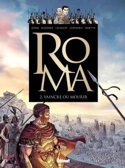 ROMA - TOME 02 - VAINCRE OU MOURIR