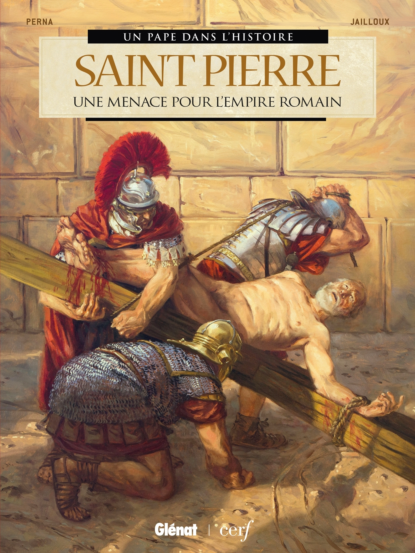 SAINT PIERRE - UNE MENACE POUR L'EMPIRE ROMAIN