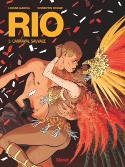 RIO - TOME 03 - CARNAVAL SAUVAGE