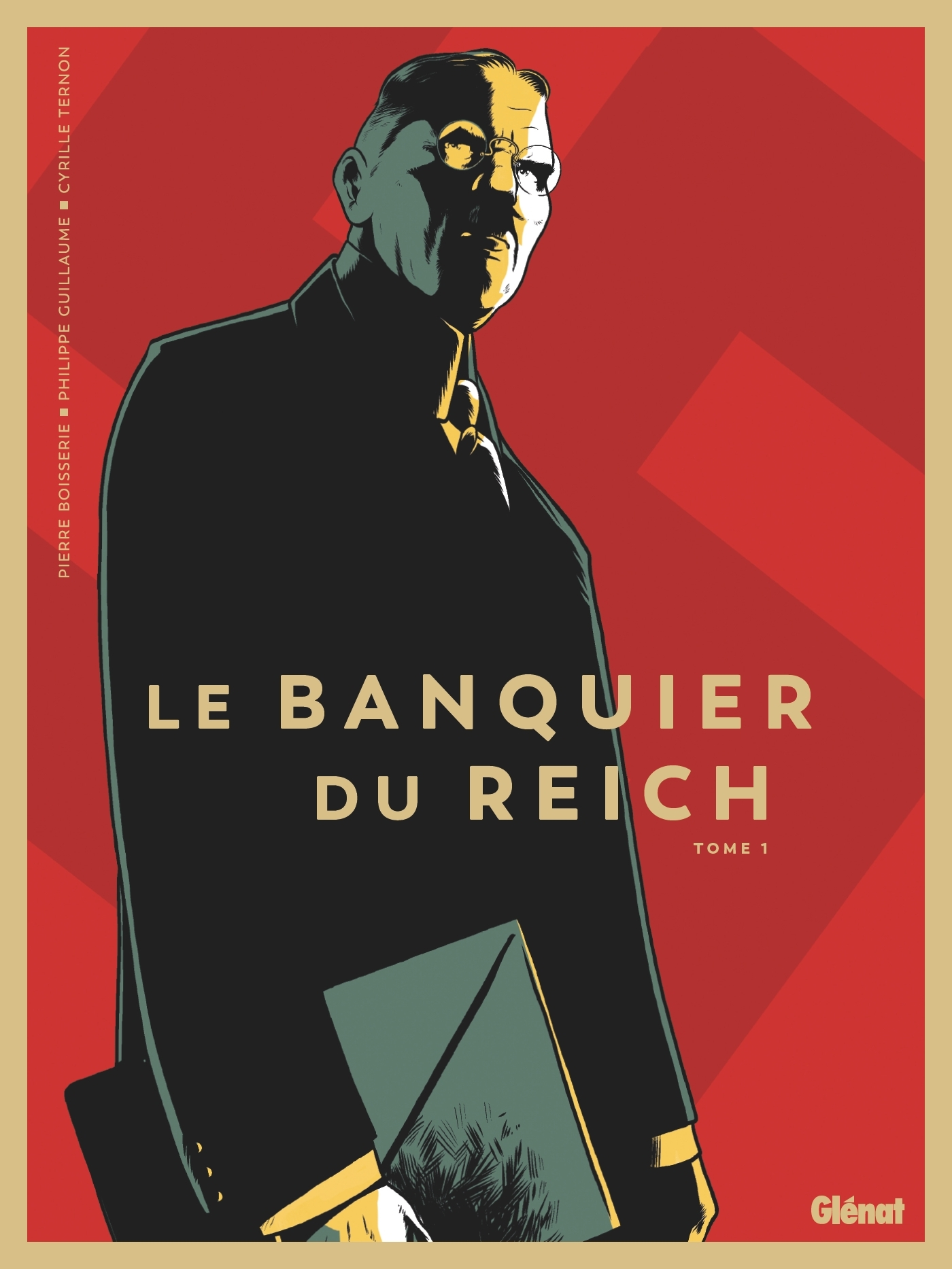 LE BANQUIER DU REICH - TOME 01