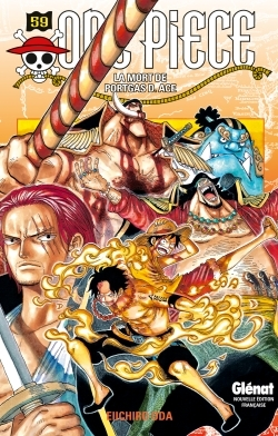 ONE PIECE - EDITION ORIGINALE - TOME 59 - LA MORT DE PORTGAS D. ACE