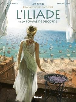 L'ILIADE - TOME 01 - LA POMME DE DISCORDE