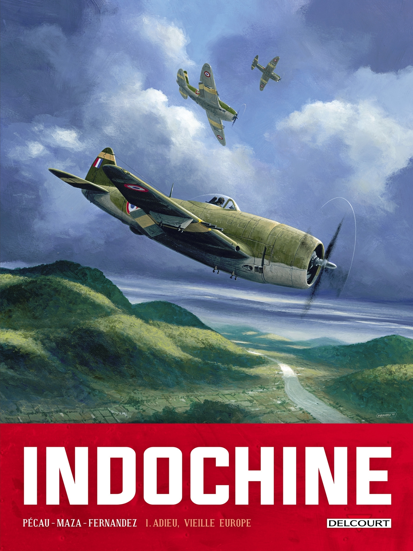 INDOCHINE T01 - ADIEU, VIEILLE EUROPE
