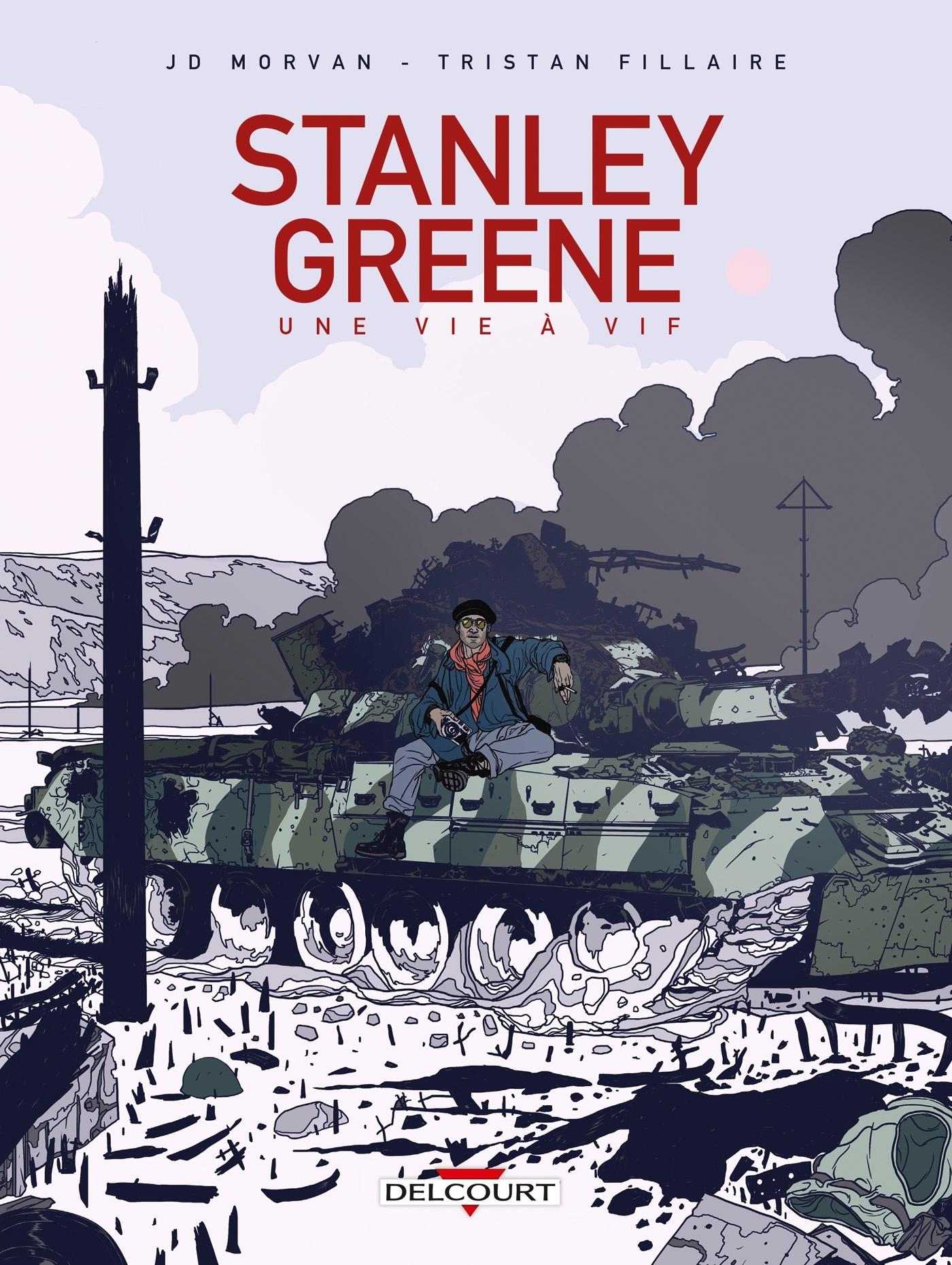 STANLEY GREENE, UNE VIE A VIF - ONE-SHOT - STANLEY GREENE, UNE VIE A VIF