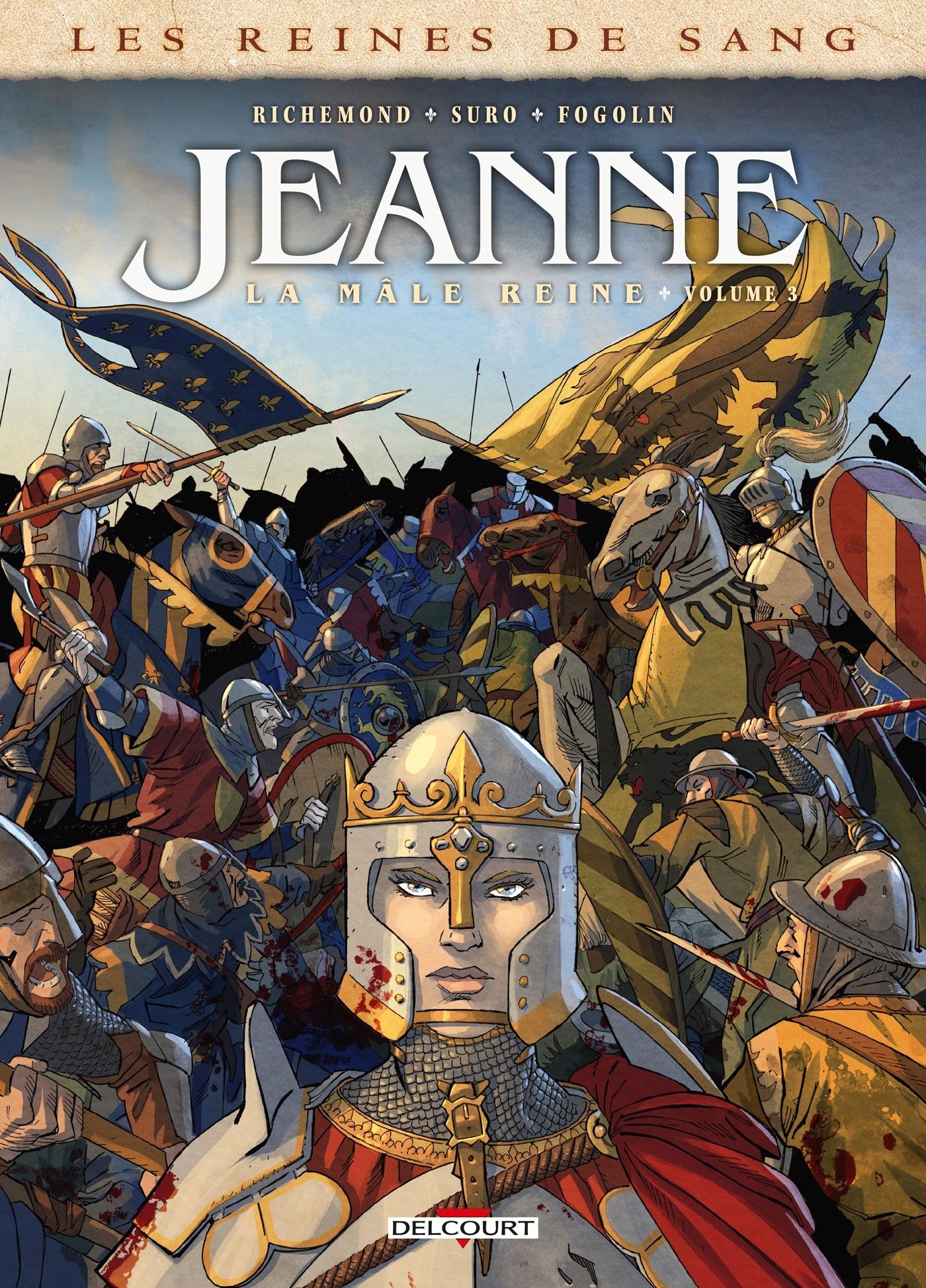 LES REINES DE SANG - JEANNE, LA MALE REINE T03