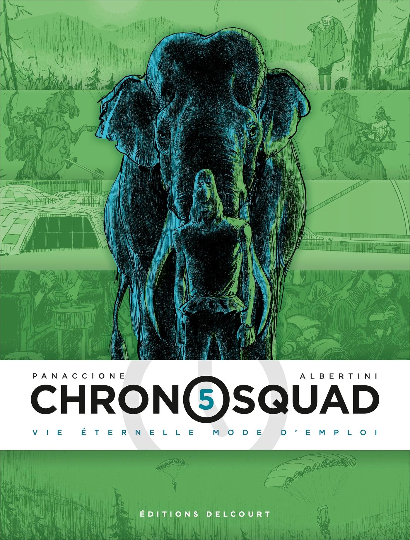 CHRONOSQUAD - T05 - CHRONOSQUAD 05. VIE ETERNELLE MODE D'EMPLOI